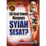 50 SOAL JAWAB MENGAPA SYIAH SESAT