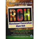 ROH: MENELUSURI PENCERAHAN ALAM ROH