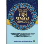 FATWA-FATWA BERKAITAN FIQH SEMASA DI MALAYSIA