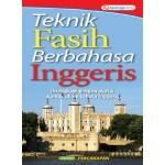 TEKNIK FASIH BERBAHASA INGGERIS