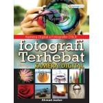 FOTOGRAFI TERHEBAT DGN KAMERA DIGITAL