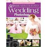 50 KREATIVITI FOTO WEDDING DGN PHOTOSHOP