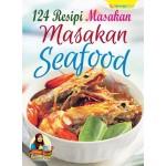 124 RESIPI MASAKAN- SEAFOOD