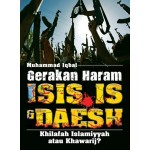 GERAKAN HARAM ISIS, IS & DAESH