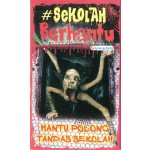 SEKOLAH BERHANTU 4 : HANTU POLONG TANDAS SEKOLAH