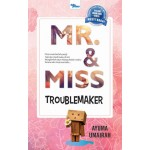 MR & MISS TROUBLEMAKER