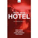 PROJEK SERAM: HOTEL
