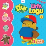 LIRIK LAGU DIDI & FRIENDS 1