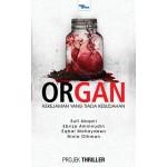 PROJEK THRILLER : ORGAN