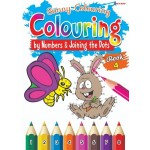 COLOUR BY NUMBER & JOINING THE DOTS BOOK 4