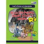 TINGKATAN 2 LET'S SCORE IN LITERATURE SELECTED POEMS, SHORT STORY & DRAMA
