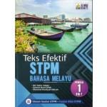 TEKS EFEKTIF STPM BAHASA MELAYU PENGGAL 1