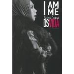 I AM ME: RAHSIA NIAGA DS VIDA
