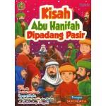 KISAH ABU HANIFAH DI PADANG PASIR 1