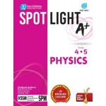 TINGKATAN 4 & 5 SPOTLIGHT A+ PHYSICS
