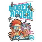 ROGER! ROGER! 03