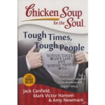 Chicken Soup For The Soul : Tough Times,Tough People Edisi Bahasa Melayu