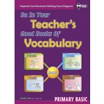 Primary Basic Be In Your Teacher's Good Books of Vocabulary