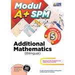TINGKATAN 5 MODUL A+ SPM ADDITIONAL MATHEMATICS(BILINGUAL)