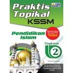 TINGKATAN 2 PRAKTIS TOPIKAL KSSM PENDIDIKAN ISLAM