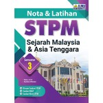 NOTA & LATIHAN  STPM SEJ MALAYSIA & ASIA TENGGARA  SEMESTER 3