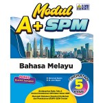 TINGKATAN 5 MODUL A+ SPM BAHASA MELAYU