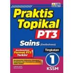 TINGKATAN 1 PRAKTIS TOPIKAL PT3 SAINS (DWIBAHASA)