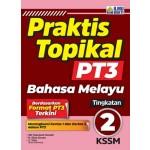 TINGKATAN 2 PRAKTIS TOPIKAL PT3 BAHASA MELAYU
