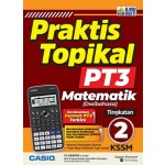 TINGKATAN 2 PRAKTIS TOPIKAL PT3 MATEMATIK (DWIBAHASA)