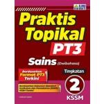 TINGKATAN 2 PRAKTIS TOPIKAL PT3 SAINS (DWIBAHASA)
