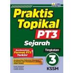 TINGKATAN 3 PRAKTIS TOPIKAL PT3 SEJARAH