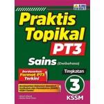 TINGKATAN 3 PRAKTIS TOPIKAL PT3 SAINS (DWIBAHASA)