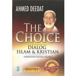 THE CHOICE: DIALOG ISLAM & KRISTIAN