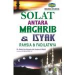 SOLAT ANTARA MAGHRIB & ISYAK