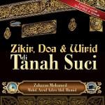 ZIKIR DOA & WIRID DI TANAH SUCI
