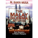 THE MALAY DILEMMA: REVISITED
