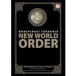 KONSPIRASI TERAKHIR NEW WORLD ORDER