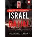 KRONOLOGI MISTERI KEHANCURAN ISRAEL DAN KEBANGKITAN DAJJAL AL-MASIH