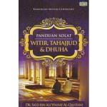 PANDUAN SOLAT: WITIR, TAHAJJUD & DHUHA