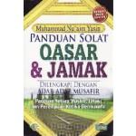 PANDUAN SOLAT QASAR & JAMAK (DILENGKAPI DENGAN ADAB-ADAB MUSAFIR)