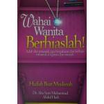 WAHAI WANITA BERHIASLAH