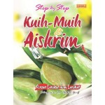 STEP BY STEP KUIH-MUIH & AISKRIM