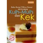 RESIPI ANTI GAGAL - KUIH-MUIH & KEK