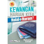 KEWANGAN HARIAN KITA: HALAL @ HARAM?