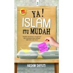YA! ISLAM ITU MUDAH