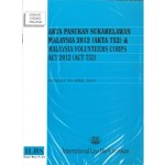 AKTA PASUKAN SUKARELAWAN MALASYIA 2012(AKTA 752)