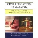 CIVIL LITIGATION IN MALAYSIA