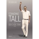 Standing Tall : The Goh Chok Tong Years (Vol 2)