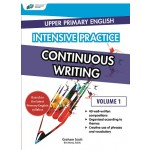 Upper Primary English Intensive Practice – Continuous Writing Vol. 1