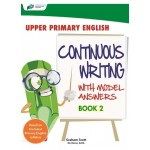 Upper Primary English Continuous Writing With Model Answers Book 2